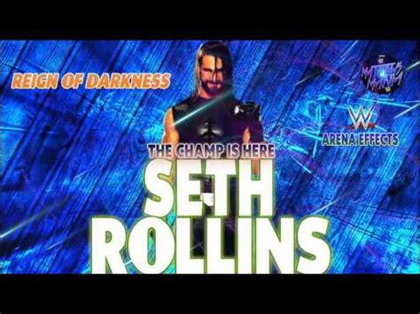 theme song reign wwe seth rollins new theme songs ae arena effects