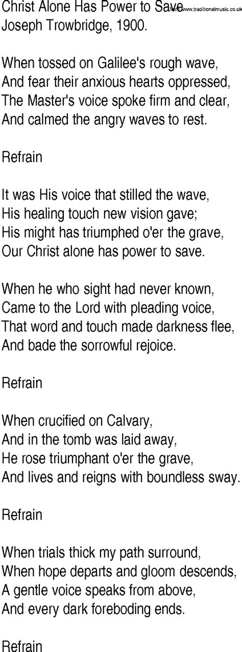 Hymn and Gospel Song Lyrics for Christ Alone Has Power to