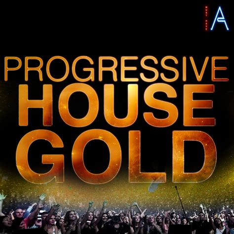 house music progressive must have audio progressive house gold fox music factory