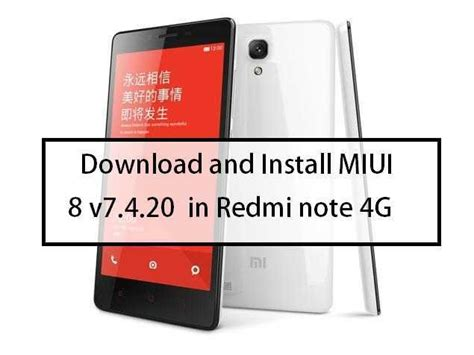 tutorial flash redmi note 4g download and install miui 8 v7 4 20 in redmi note 4g