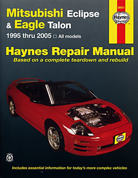 service repair manual free download 1995 eagle talon electronic valve timing mitsubishi eclipse eagle talon for eclipse 95 05 talon 95 98 haynes repair manual