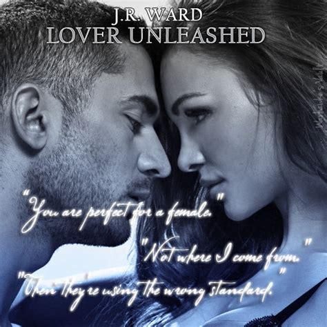 Lover Unleashed lover unleashed black dagger brotherhood 9 by j r ward