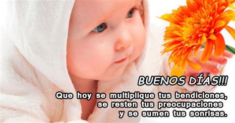 imagenes con frases de buenos dias de bebes im 225 genes hermosas de tiernos beb 233 s con frases de amor de