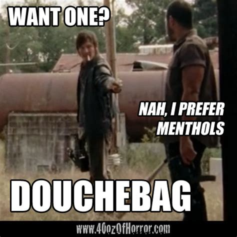 Daryl Walking Dead Meme - horror meme daryl dixon doesn t like menthols douchebag