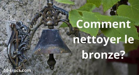 Nettoyer Un Lustre En Bronze by 10 Trucs Pour Nettoyer Le Bronze 10 Trucs