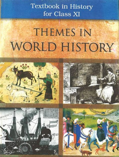 ncert history book in for class 9th themes in world history textbook in history for class xi