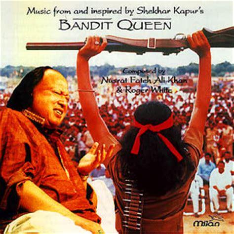 film bandit queen songs download the bandit queen movie in hindi