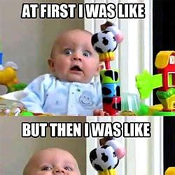 Makes Memes - 32 funny baby memes guaranteed to make you smile