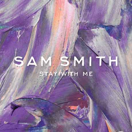 testo stay with me sam smith quot stay with me quot testo traduzione e