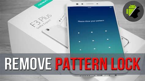 remove pattern screen lock s3 unbrick remove pattern lock lock screen oppo f3 plus