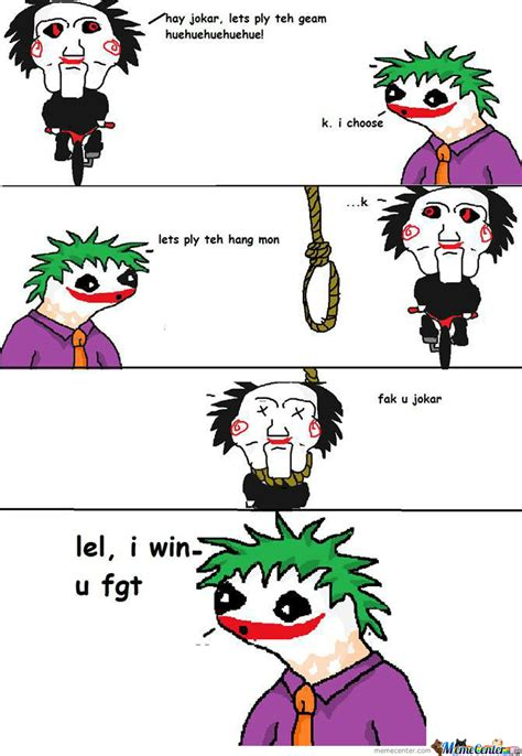 Fak U Meme - fak u joker by carinasofiar meme center