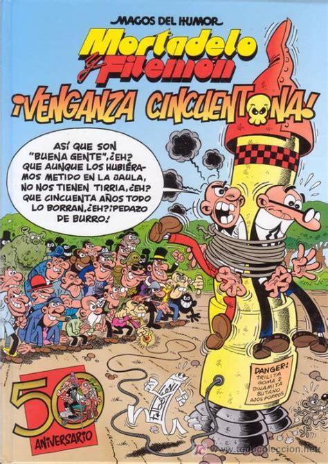 venganza cincuentona mortadelo y filemon 161 venganza cincuentona es comprar comics cl 225 sicos espa 241 oles editorial