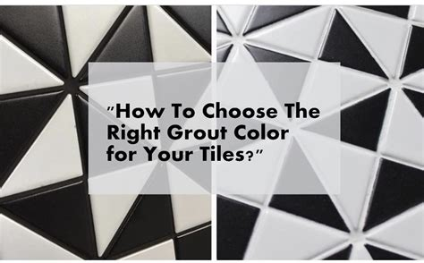 how to color grout how to choose the right grout color for your tiles ant
