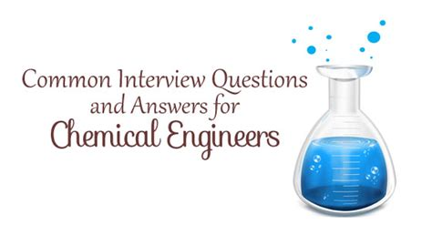 Chemical Engineering Mba Questions by Top 27 Chemical Engineer Questions And Answers