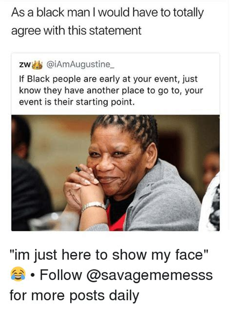Events We Would Totally Go To If We Didnt Live In The Middle Of The Desert by 25 Best Memes About Black Black Memes
