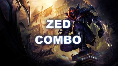 zed combo zed combo lol youtube