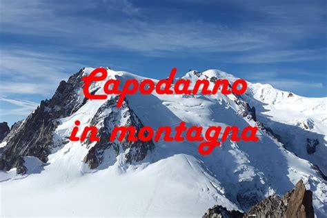 in montagna capodanno capodanno in montagna