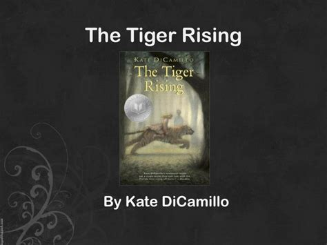 the tiger rising book report ppt carrie schuman powerpoint presentation id 1864600