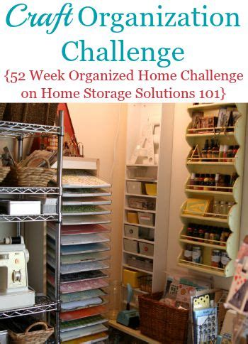 home storage solutions 101 craft organization find your supplies when you need them