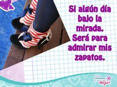 imagenes de amor zapatillas 1000 images about frases de mujeres on pinterest