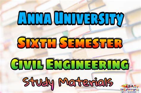 anna university civil engineering sixth semester easyengineering