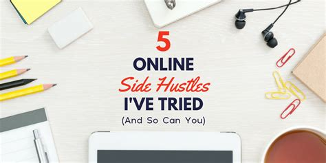5 Side Hustles You Can 5 Side Hustles I Ve Tried The Years And You