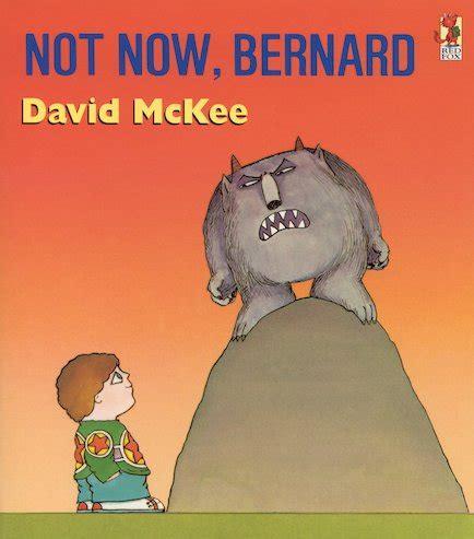 not now bernard not now bernard scholastic book club