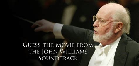 film composer quiz can you guess the film from the john williams soundtrack