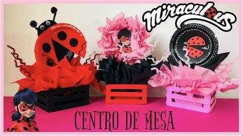 centro de mesa para fiestas miraculous ladybug manualidades ash lestv