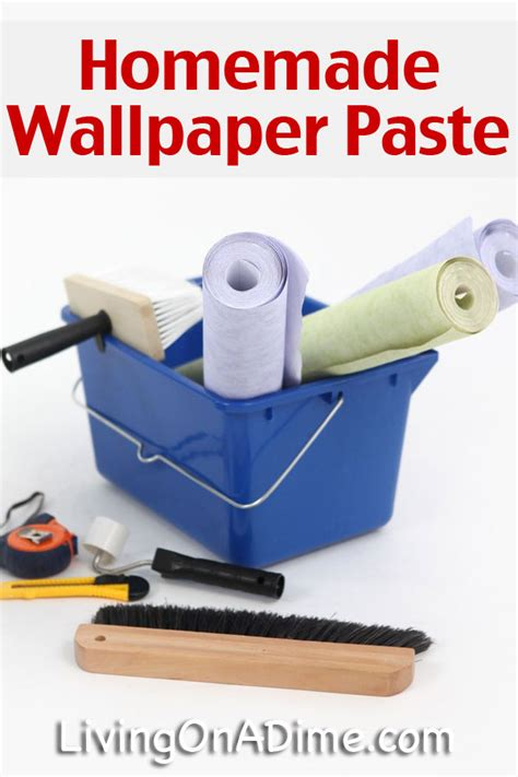 How To Make Wall Paper Paste - wallpaper paste recipe