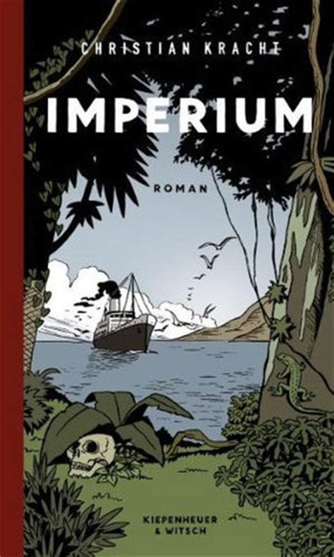 imperium books imperium by christian kracht reviews discussion