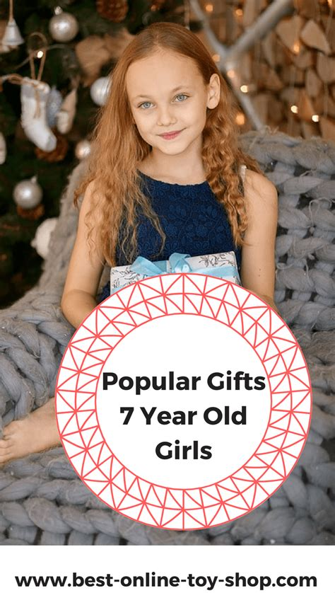 what to get a 7 year old for xmas what to buy a 7 year for in 2018