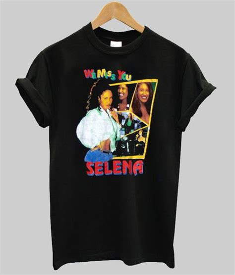 You T Shirt selena we miss you t shirt kendrablanca