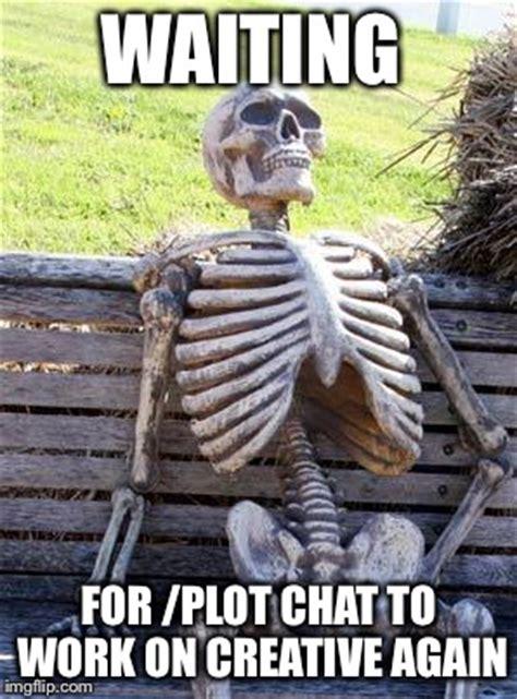 waiting skeleton meme imgflip