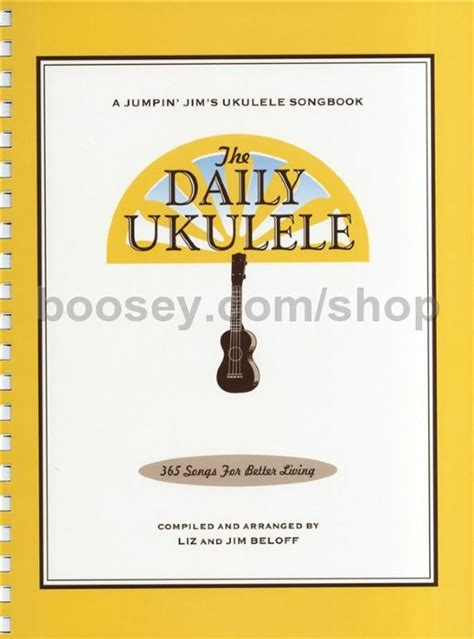 the daily ukulele 365 songs for better living jumpin jim s ukulele songbooks books various daily ukulele 365 songs for better living