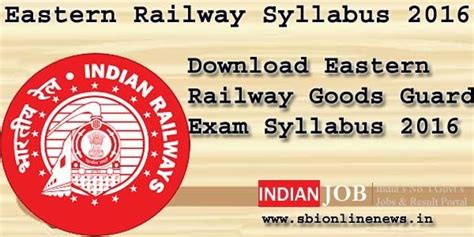 exam pattern of goods guard download eastern railway syllabus 2016 goods guard exam