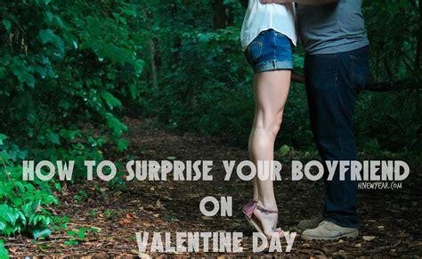 how to surprise your boyfriend on valentine day ideas