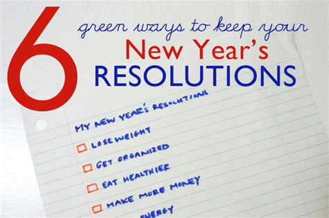 Way Better Than New Years Resolutions 2 by 6 Green Ways To Help You Keep Your New Year S Resolutions