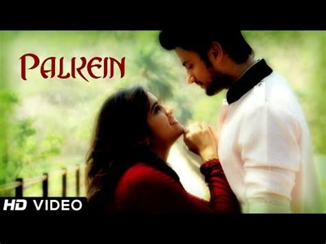 full hd video romantic songs download new hindi song 2014 palkein romantic song
