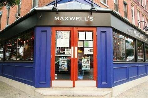 maxwells tavern maxwell s bar restaurant hoboken menu prices