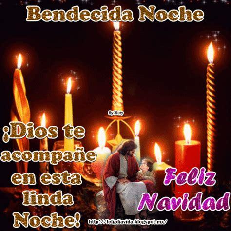 imagenes de feliz noche bendecida feliz d 205 a a la vida bendecida noche ver m 225 s