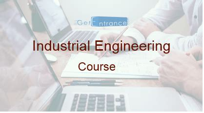 Industrial Engineering Degree With Mba by Industrial Engineering Course Admissions Salary