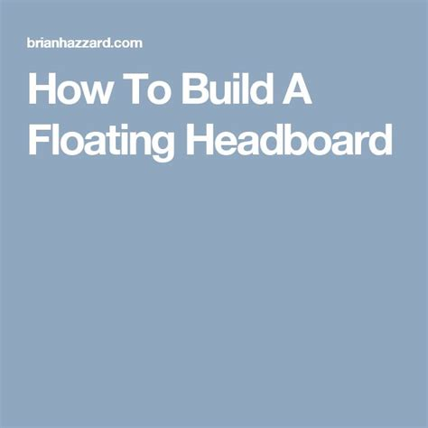 how to make a floating headboard 25 best ideas about floating headboard on pinterest