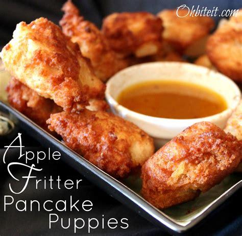 pancake puppies apple fritter pancake puppies oh bite it