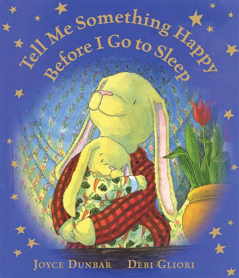 tell me something happy before i go to sleep padded board book books earlyword the publisher librarian connection 187