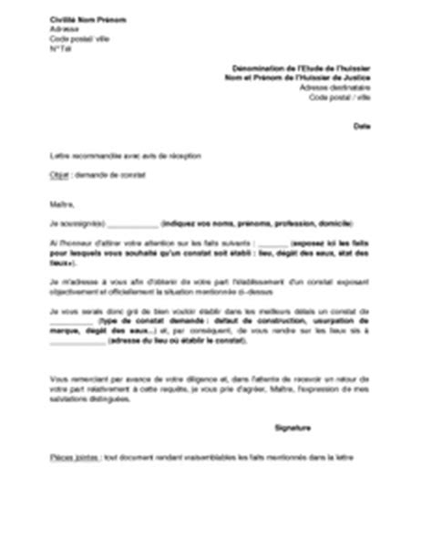 Exemple De Lettre Pour Huissier Lettre De Demande De Constat 224 Un Huissier De Justice Mod 232 Le De Lettre Gratuit Exemple De
