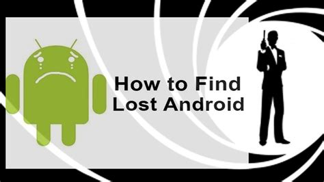 how to find lost android how to find lost android phone