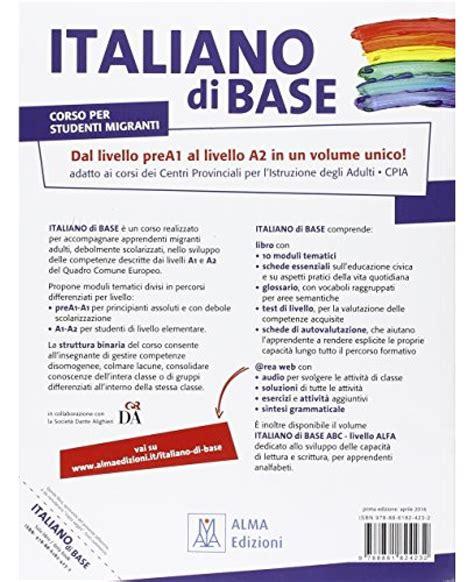 test lingua italiana a2 italiano di base a1 a2 alma