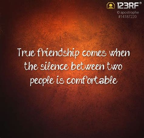 true friendship comes when silence between two people is comfortable 17 best ideas about true friendships on pinterest funny