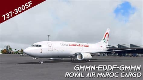 fs2004 royal air maroc cargo 737 300sf gmmn eddf gmmn
